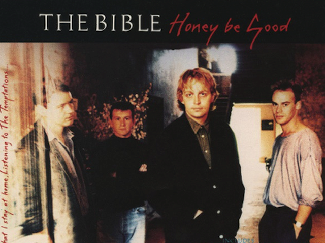 The Bible – Honey Be Good