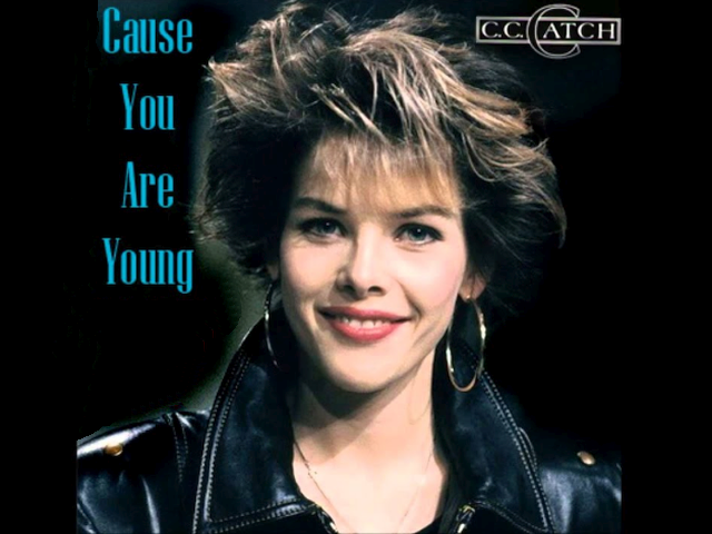 CC Catch – Cause You Are Young