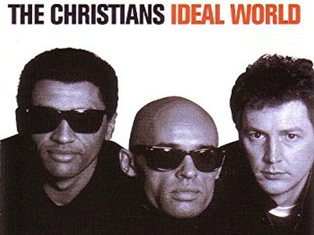 The Christians – Ideal World
