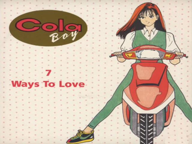 Cola Boy – Seven Ways To Love