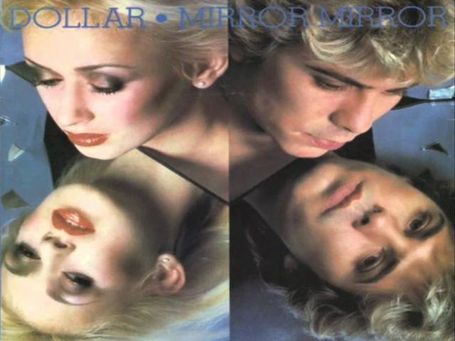 Dollar – Mirror Mirror