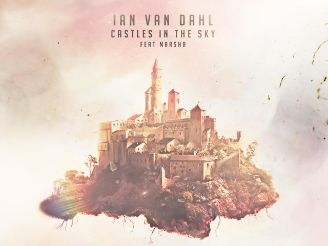 Ian Van Dahl – Castles In The Sky