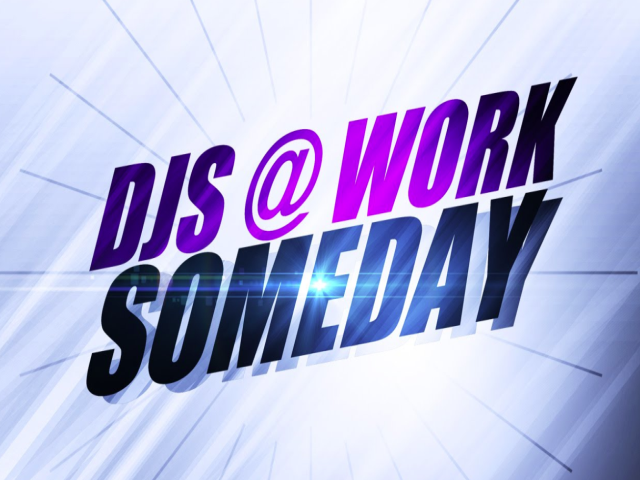 DJs@Work - Someday