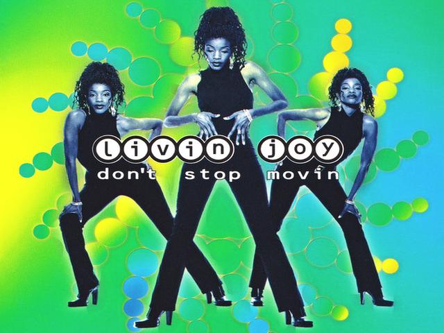 Livin' Joy - Don't Stop Movin