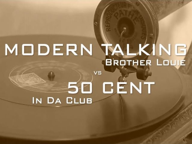 Modern Talking & 50 Cent - Brother Louie