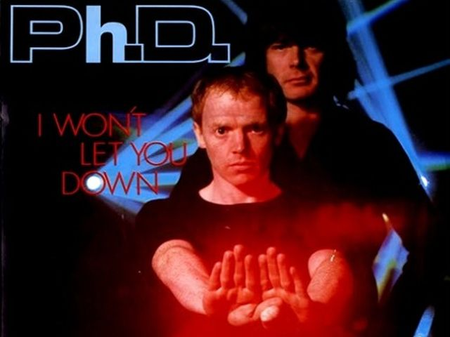 Ph.D - I Won't Let You Down