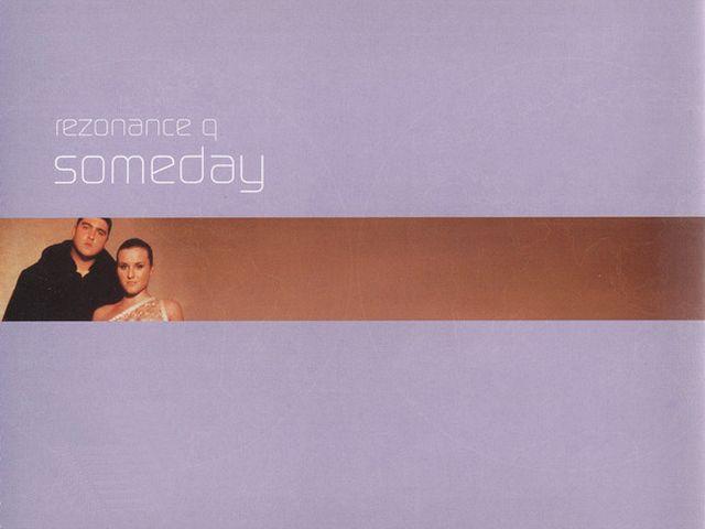 Rezonance Q - Someday