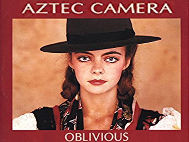 Aztec Camera - Oblivious