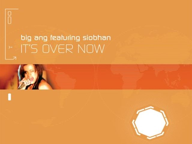 Big Ang ft Siobhan - It's Over Now