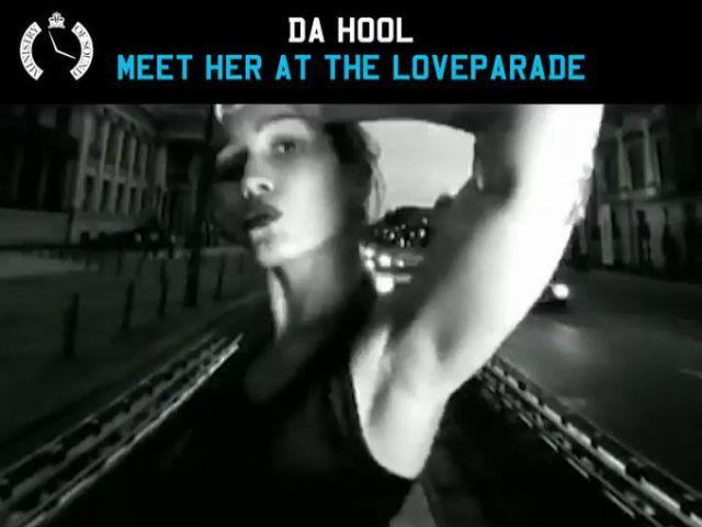Da Hool - Meet Her At The Loveparade