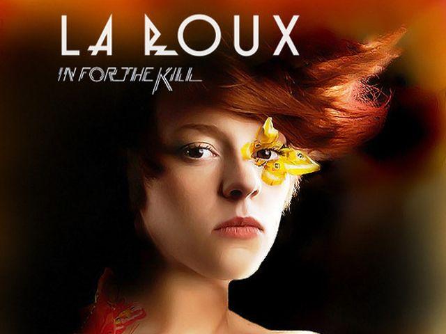 La Roux - In For The Kill