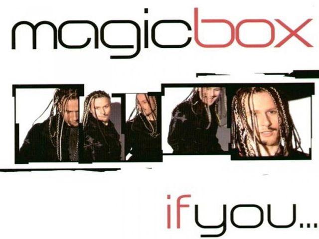 Magic Box - If You...
