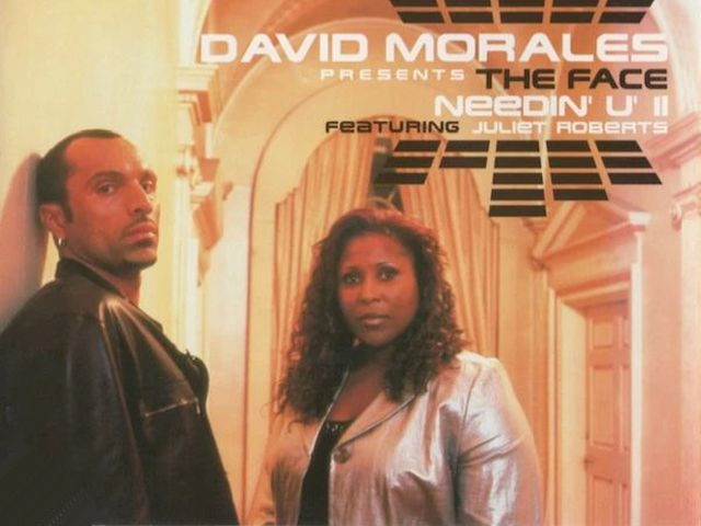 David Morales ft Juliet Roberts - Needin' U