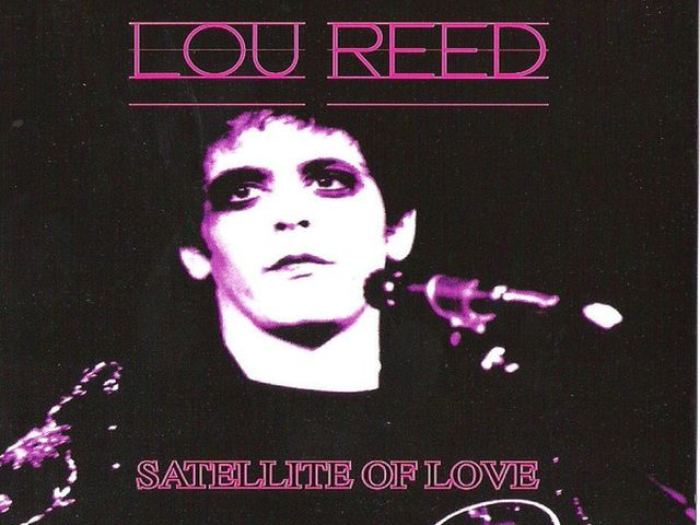 Lou Reed - Satellite Of Love