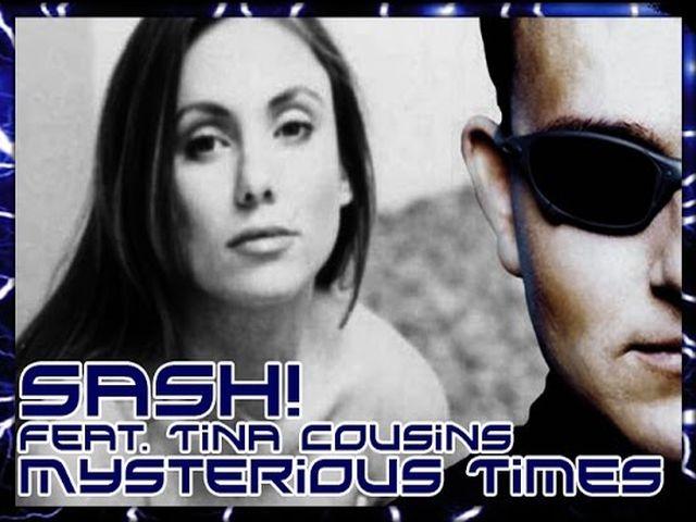 Sash! ft. Tina Cousins - Mysterious Times