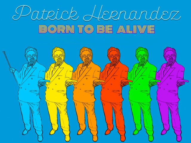 Patrick Hernandez - Born To Be Alive